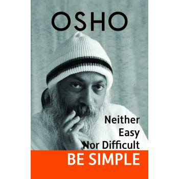 OSHO:BE SIMPLE